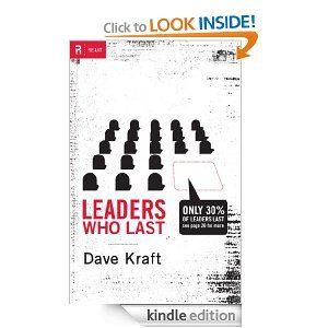 Leaders Who Last (Re: Lit): Dave Kraft: Amazon.com: Kindle Store