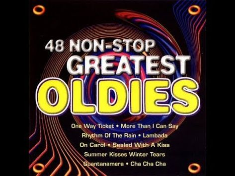 48 Non-Stop Greatest Oldies - YouTube