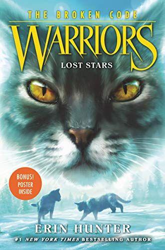 Download In Pdf Warriors The Broken Code 1 Lost Stars Pdf Epub Warriors The Broken Code 1 Lost Stars Lost Stars Warrior Cats Books The Warriors Book