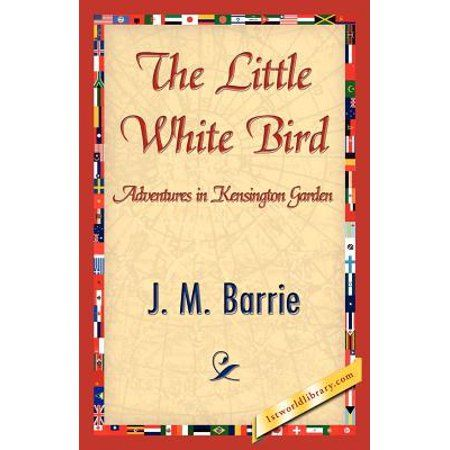 The Little White Bird Or Adventures In Kensington Gardens