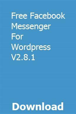 Free Facebook Messenger For Wordpress V2 8 1 download online