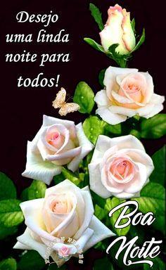 Boa Noite Flores E Frases Frases De Boa Noite Rosas