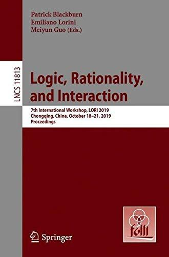 Epub Free Logic Rationality And Interaction 7th International Workshop Lori 2019 Chongqing China October 1821 Free Books Download Lectures Notes Download Books