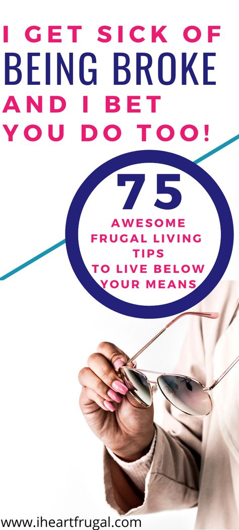 Are you ready to save money? If you want to live below your means and stop being broke, these life-changing money hacks will help you save more and reach your financial goals. Learn to budget and get out of debt with frugal living. #frugalliving #savemoney #frugalhacks (FL 10/6)