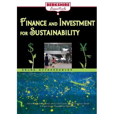 Finance and Investment for Sustainability: a Berkshire Essential (Paperback)