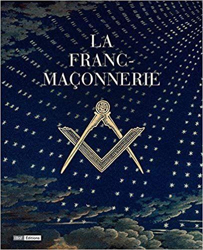 La Franc Maconnerie Telechargement Franc Maconnerie Livre Numerique