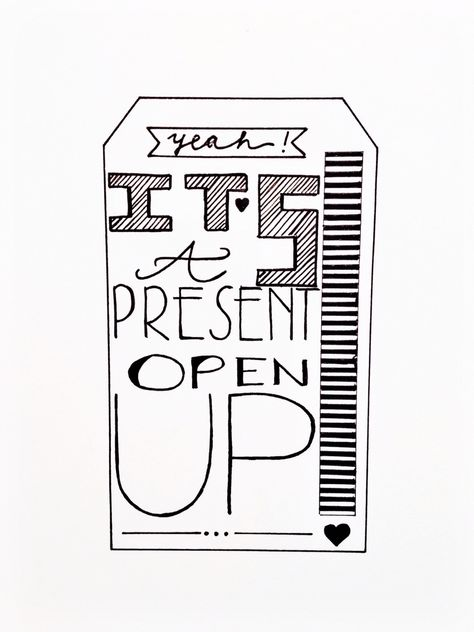 Yeah! It's a present, open up! | #letterwriting #handlettering #letters #lettering #handmade #handgemaakt #typography #typografie #dk #handdrawn #present #tag #label #cadeau #verpakking #inpakken