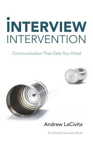 Interview Intervention Ebook By Andrew Lacivita Rakuten Kobo Business Books Interview How To Memorize Things