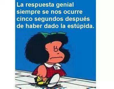 Mafalda siempre da en el clavo...