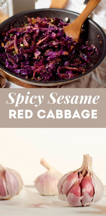 3 Step Spicy Sesame Sauteed Red Cabbage Food Heaven Made Easy Recipe Vegan Appetizers Recipes Food Heaven Made Easy Clean Eating Salads