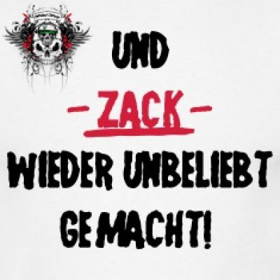 Und Zack ...