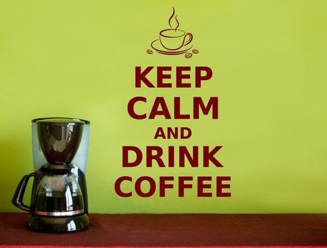 Keep Calm and Drink Coffee Wall Sticker keep calm wall | Etsy
