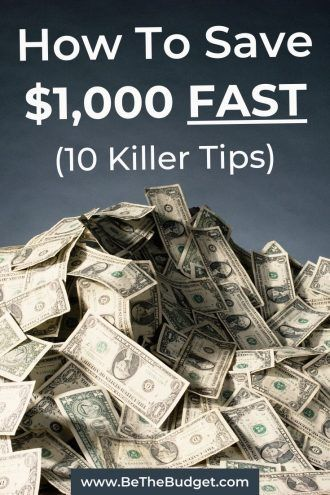 How To Save $1,000 Fast (10 Killer Tips)