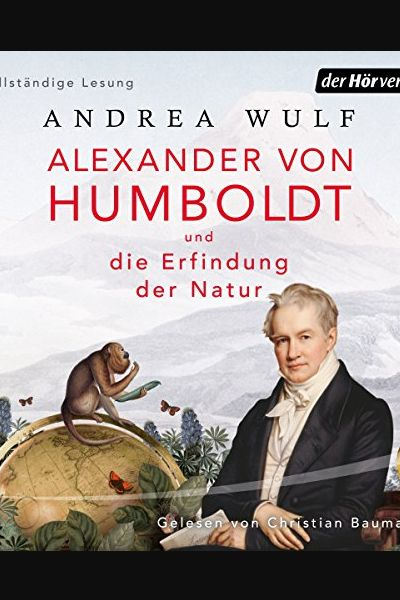 Alexander Von Humboldt Und Die Erfindung Der Natur Buch Online Lesen In 2020 Life Art Books Book Art