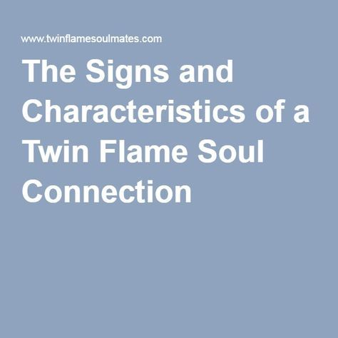 The Signs and Characteristics of a Twin Flame Soul Connection