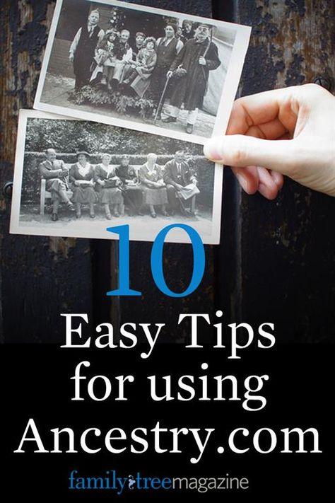 10 Beginner Tips for Using Ancestry.com