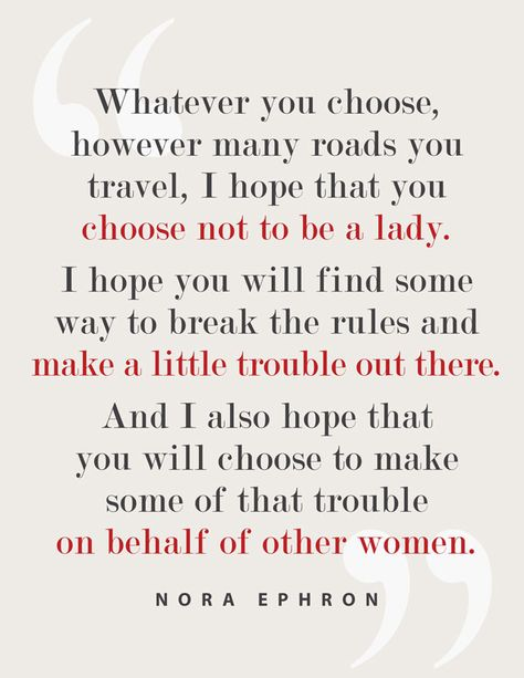 Words To Live By: Nora Ephron Quotes