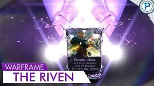 Warframe New Players Guide for Riven Mods By: icicles