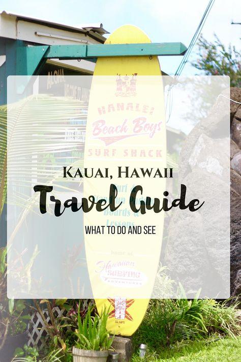 Kauai, Hawaii- Travel Guide