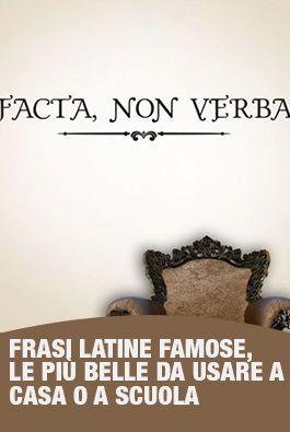 Ci Sono Tantissime Frasi Latine Famose Che Sono Diventate Un