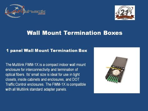 Keep Your With Optic Connectors Protected And Managed With Our Premium Wall Mount Termination Boxes Available In 1 2 4 6 A With Images Wall Mount Mounting Fiber Optic