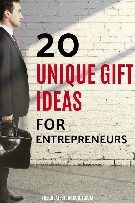 20 Unique Gift Ideas For The Entrepreneur In Your Life Whether They Have Started A Small Business Or Dream About Making It Into Something Big