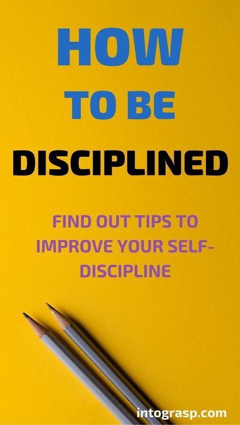 How to Be Disciplined in Life. How to Improve Self-Discipline | Intograsp #discipline Learn how to be disciplined in life, discipline techniques and tips! They will help you to achieve your goals. #intograsp #goals #motivation #discipline #howto #growthmindset