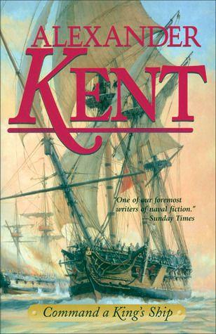 Command A King S Ship Richard Bolitho 8 Ebook Command New Books