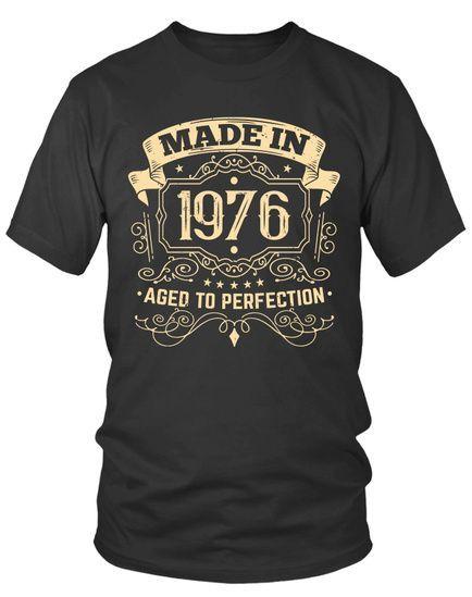 Made In 1976 Aged To Perfection Grunge In 2020 Coole T Shirts Der Geburtstag Lustige Spruche