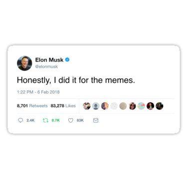 Elon Musk Twitter Memes Sticker By Chris Johnston In 2021 Twitter Quotes Funny Funny Quotes Twitter Quotes