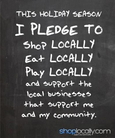 shop #local, eat local, play local,#support local #businesses
