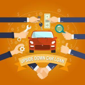 Upside Down Car Loans Trading In Car With Loan Car Loans Loan