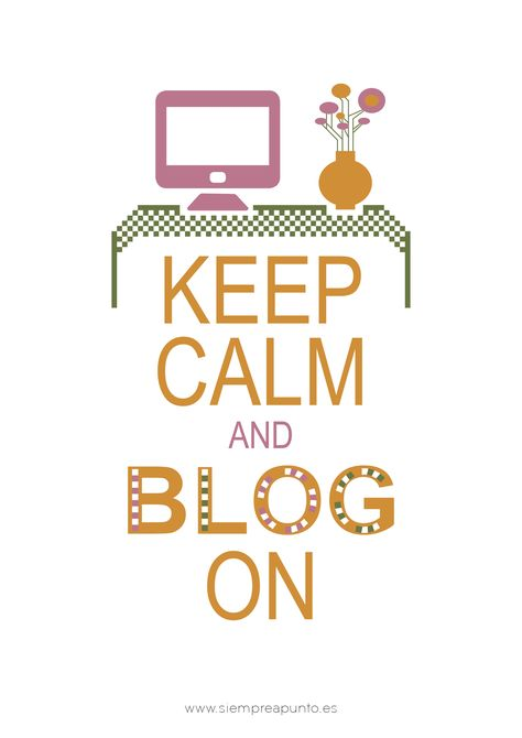 lámina - Keep calm and Blog on