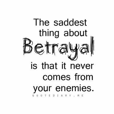 Sad Quotes About Love And Betrayal : Friendship Betrayal Quotes Betrayal quote... friendship