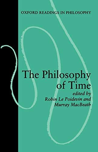 Read Book The Philosophy Of Time Oxford Readings In Philosophy Download Pdf Free Epub Mobi Ebooks Philosophy Books Philosophy Reading Online