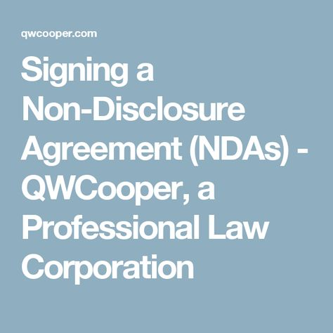 Signing a Non-Disclosure Agreement (NDAs) - QWCooper, a Professional - employee confidentiality agreement