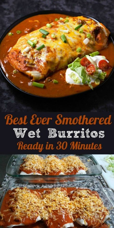 Best Ever Smothered Wet Burritos . ready in 30 minutes. These beef & bean wet burritos are smothered with red sauce & melted cheese. Top with your favorites such as guacamole, sour cream, lettuce, onion, and tomatoes. Beef Dishes, Food Dishes, Main Dishes, Food Food, Wet Burrito Recipes, Mexican Wet Burrito Recipe, Easy Wet Burrito Recipe, Sauces, Salads