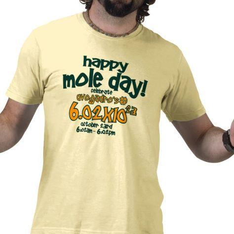 Shop HAPPY MOLE DAY T-Shirt !