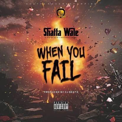 Shatta Wale When You Fail Prod By Itzcj Https Www
