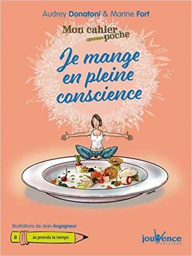 Telecharger Mon Cahier Poche Je Mange En Pleine Conscience Gratuitement Mon Cahier Pleine Conscience Listes De Lecture