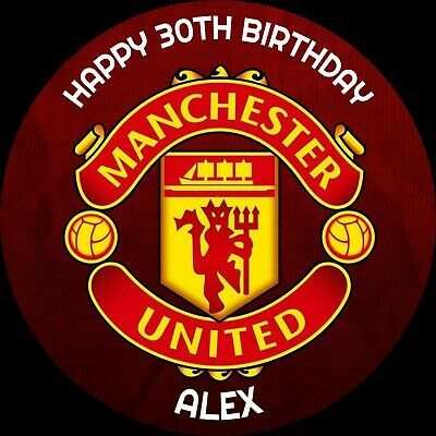 Manchester United Man U 8 Inch Personalised Icing Cake Topper Birthday Birthday Cake Toppers Manchester United The Unit