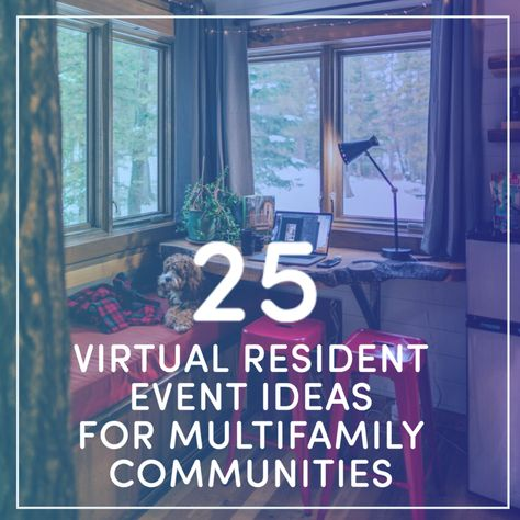25 Virtual Resident Event Ideas For Multifamily Communities Ra Events, Social Events, Event Marketing, Marketing Ideas, Business Marketing, Email Marketing, Content Marketing, Internet Marketing, Digital Marketing