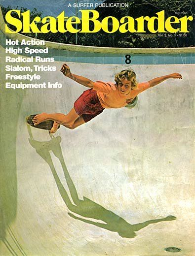 Skateboarder USA Vol 2 01 From the publisher of Surfer magazine Steve Pezman The Quarterly Skateboarder was resurrected as Skateboarder in the summer of 1975 Skateboard. Room Posters, Poster Wall, Poster Prints, Old School Skateboards, Vintage Skateboards, Photo Wall Collage, Picture Wall, Photowall Ideas, Surfer Magazine