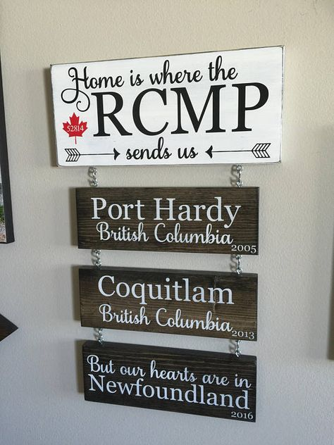 Home Is Where the RCMP Sends Us Arrow Version Hanging Wooden Sign