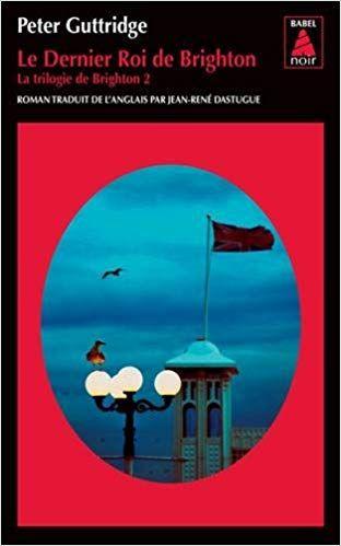 La Trilogie De Brighton Tome 2 Le Dernier Roi De Brighton Ebook Telecharger Gratuit Epub Pdf M Brighton Trilogie Affaires Criminelles