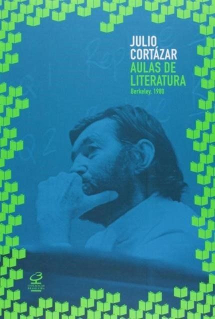 Aulas De Literatura Julio Cortazar With Images Books