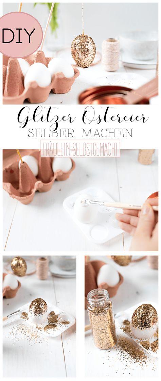 Photo of Glitzer Ostereier mit Kupfer als edle Osterdekoration selber machen