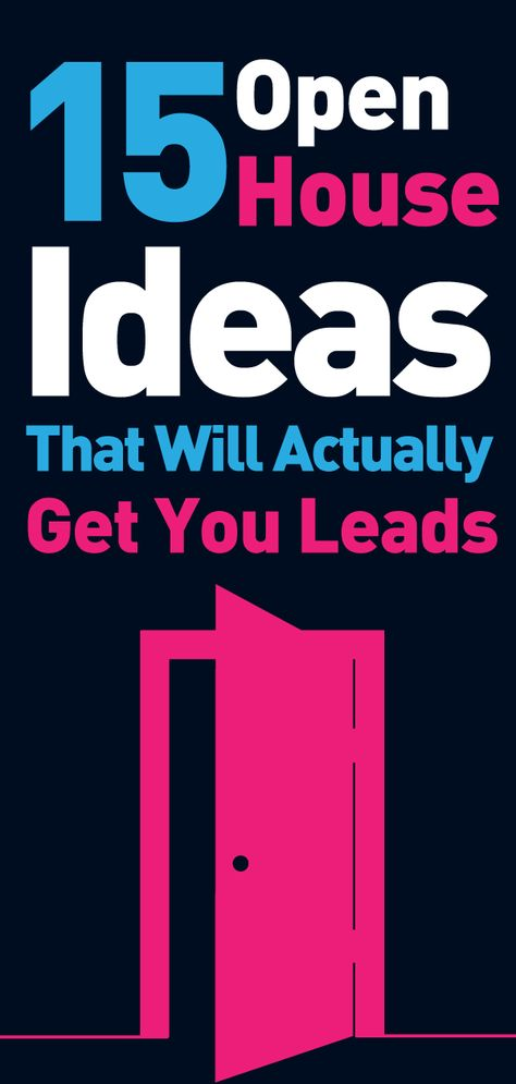 15 Open House Ideas That Will Actually Get You Leads