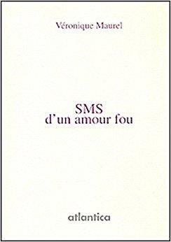 Télécharger Sms D Un Amour Fou Gratuit Télécharger Livres