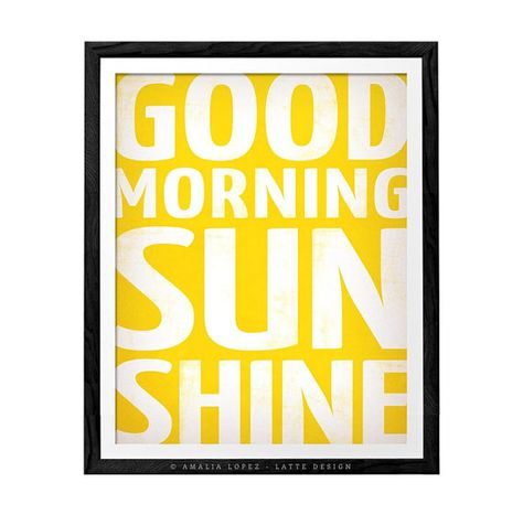 Good morning sunshine. Typography print with a retro touch ideal for your bedroom, kitchen or nursery.  The copyright information will NOT appear on